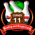 Corner 11 - Bowlin and Burger-Land